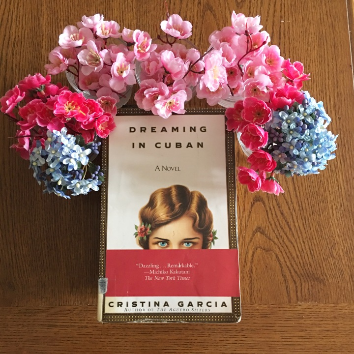 Dreaming in Cuban by Cristina Garcia