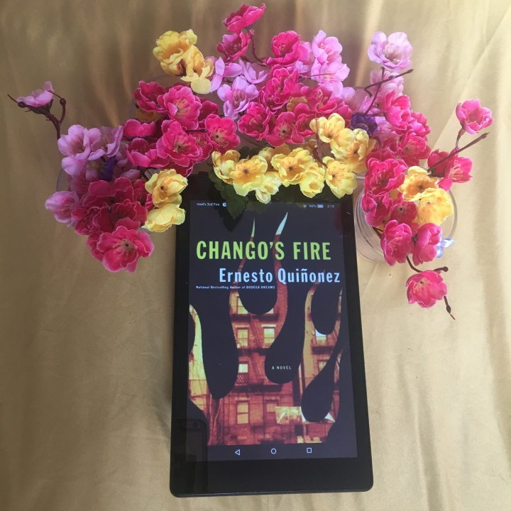 Chango's Fire: A Novel by ErnestoQuiñonez