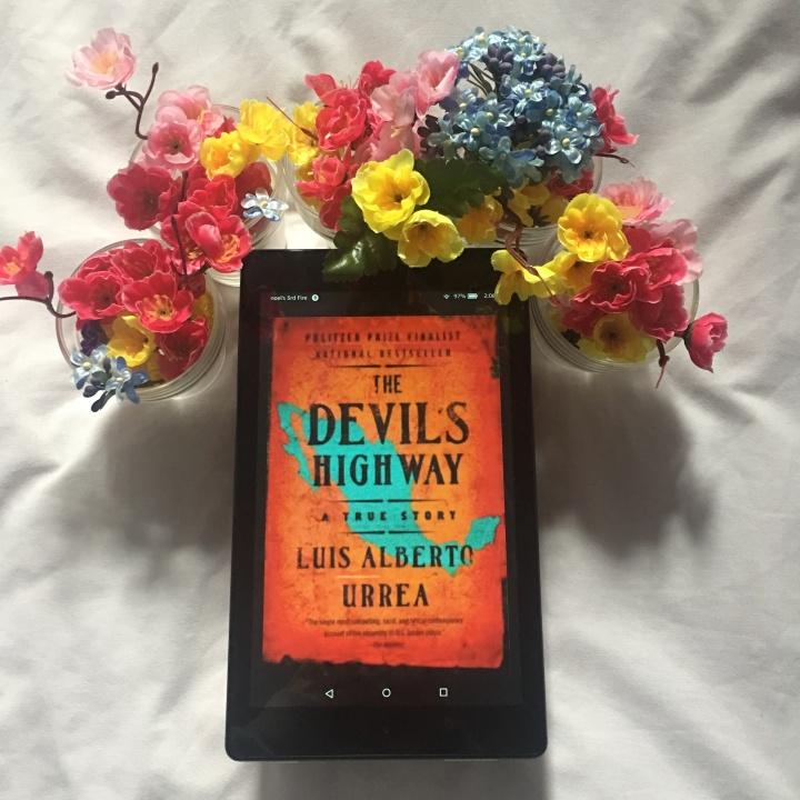 The Devil's Highway: A True Story by Luis AlbertoUrrea