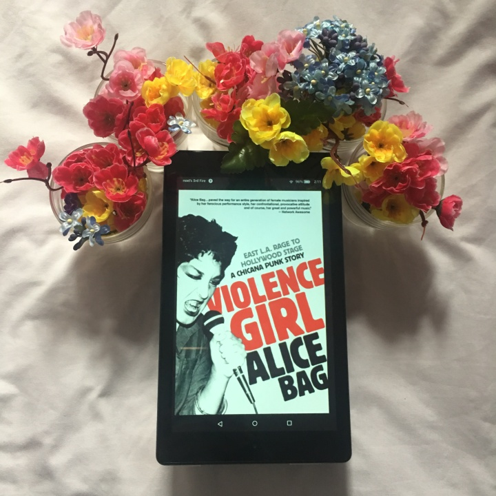 Violence Girl: A Chicana Punk Story by AliceBag