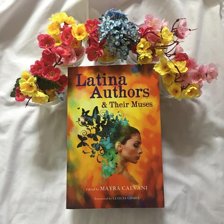 Latina Authors & Their Muses edited by MayraCalvani