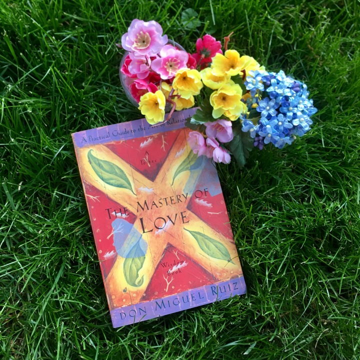 The Mastery of Love by Don MiguelRuiz